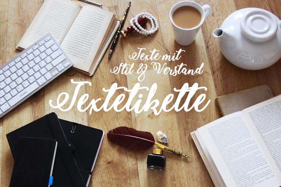 Textetikette - Texte mit Stil und Verstand